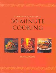 Cover for The Cook's Encyclopedia of 30-Minute Cooking